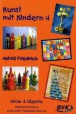 Kunst mit Kindern. Bd.4