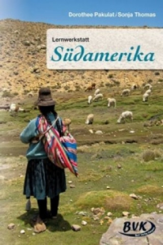 Lernwerkstatt Südamerika