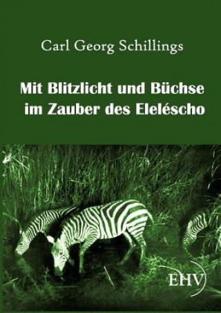 Mit Blitzlicht Und Buchse Im Zauber Des Elelescho