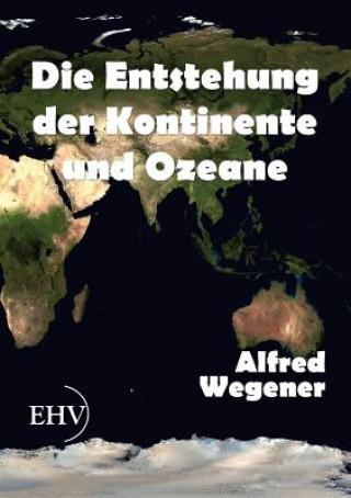 Entstehung Der Kontinente Und Ozeane