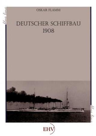 Deutscher Schiffbau 1908