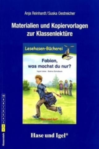 Materialien & Kopiervorlagen zu Fabian, was machst du nur?