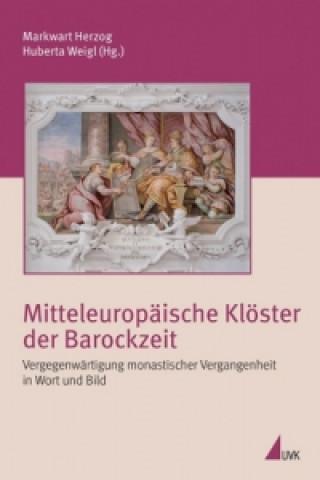 Mitteleuropäische Klöster der Barockzeit