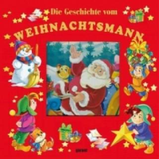 Die Geschichte vom Weihnachtsmann