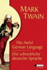 Die schreckliche deutsche Sprache. The Awful German Language