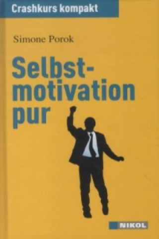 Selbstmotivation pur