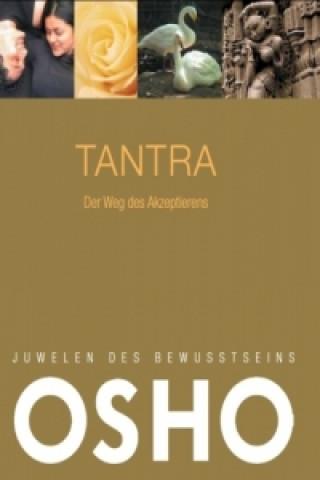 Tantra - Der Weg des Akzeptierens