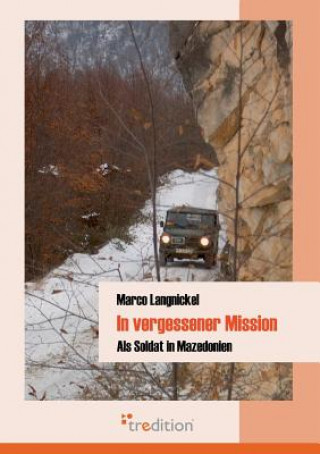 In Vergessener Mission