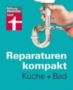 Reparaturen kompakt - Küche + Bad