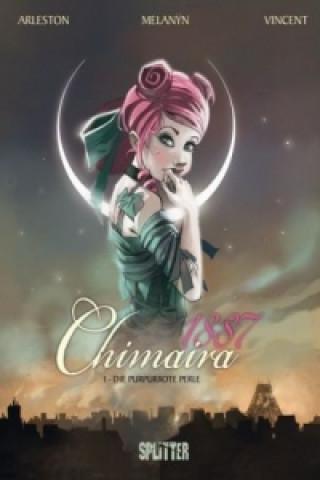 Chimaira 1887 - Die purpurrote Perle