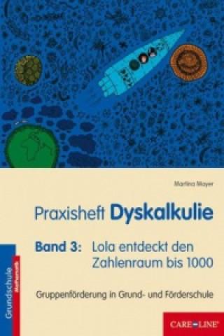 Praxisheft Dyskalkulie. Bd.3