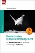 Revolutionäres Innovationsmanagement, m. CD-ROM