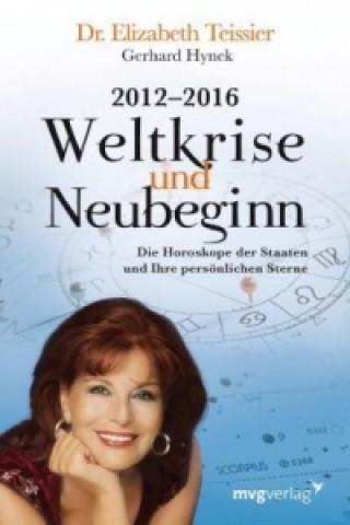 2012-2016, Weltkrise und Neubeginn
