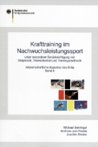 Krafttraining im Nachwuchsleistungssport. Bd.2