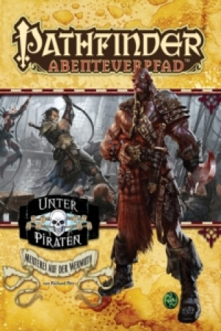 Pathfinder Chronicles, Unter Piraten. Tl.1