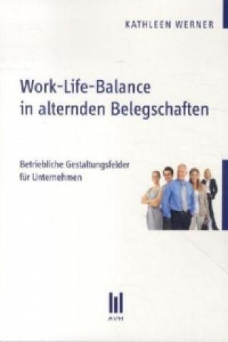Work-Life-Balance in alternden Belegschaften