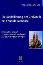 Die Modellierung der Großstadt bei Eduardo Mendoza