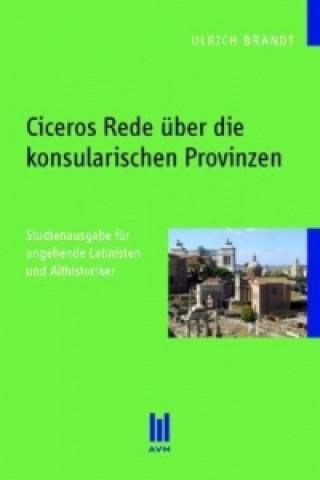 Ciceros Rede über die konsularischen Provinzen