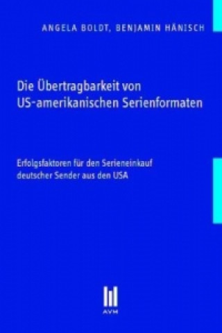 Die Übertragbarkeit von US-amerikanischen Serienformaten