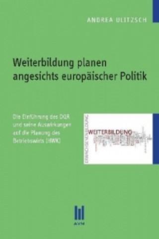 Weiterbildung planen angesichts europäischer Politik