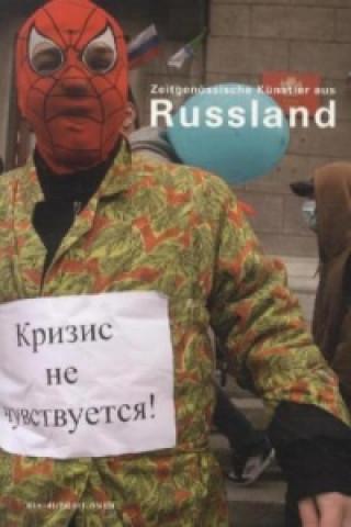 Zeitgenössische Künstler aus Russland