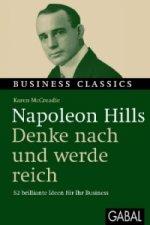 Napoleon Hills - Denke und werde reich