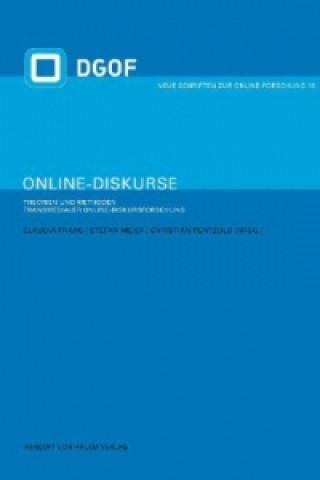 Online-Diskurse. Theorien und Methoden transmedialer Online-Diskursforschung