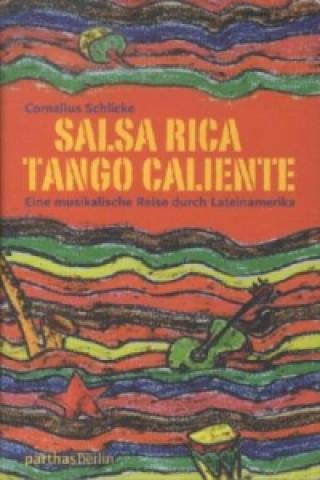 Salsa Rica - Tango Caliente