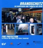 Brandschutz in Fahrzeugen und Tunneln des ÖPNV. Fire protection in vehicles and tunnels for public transport