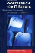 Wörterbuch für IT-Berufe, Deutsch-Englisch, Englisch-Deutsch. Dictionary for IT-Professionals, German-English, English-German