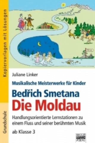 Bedrich Smetana - Die Moldau