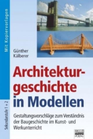 Architekturgeschichte in Modellen