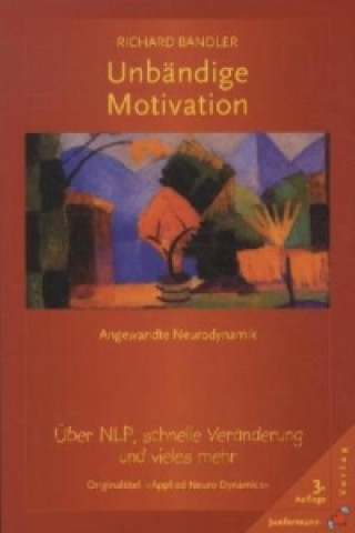 Unbändige Motivation
