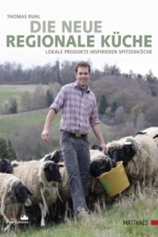 Die neue regionale Küche