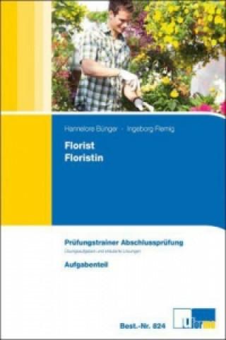 Florist/Floristin, Arbeitsmappe zur Abschlussprüfung, 2 Bde.