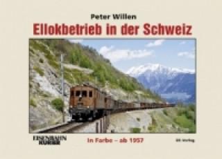 Ellokbetrieb in der Schweiz ab 1957