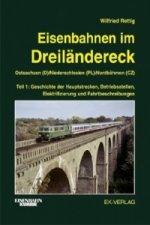 Eisenbahnen im Dreiländereck Teil 1 Ostsachsen (D) / Niederschlesien (PL) / Nordböhmen (CZ). Tl.1