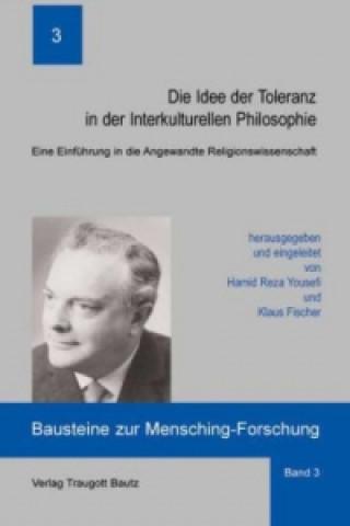 Die Idee der Toleranz in der Interkulturellen Philosophie