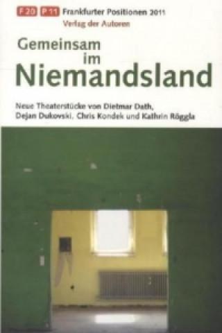 Frankfurter Positionen 2011, Gemeinsam im Niemandsland