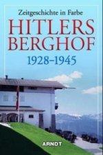 Hitlers Berghof 1928-1945