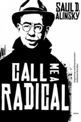 Call Me a Radical