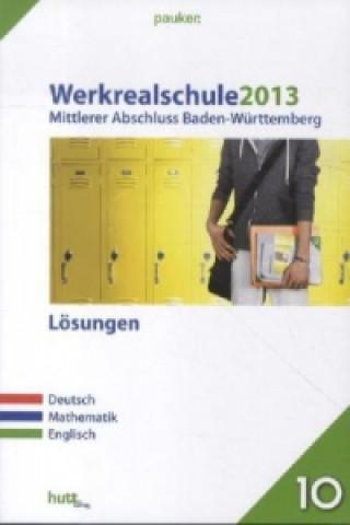 Werkrealschule 2013, Mittlerer Abschluss Baden-Württemberg, Lösungen