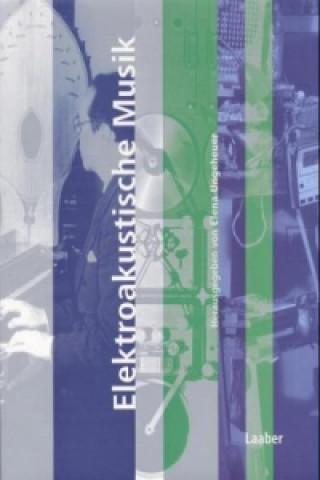 Elektroakustische Musik