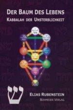 Der Baum des Lebens - Kabbalah der Unsterblichkeit