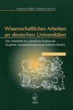 Wissenschaftliches Arbeiten an deutschen Universitäten