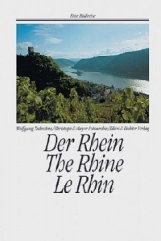 Der Rhein. The Rhine. Le Rhin
