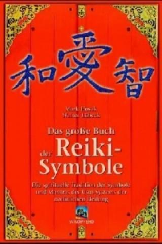 Das große Handbuch der Reiki-Symbole