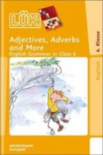 Adjectives, Adverbs and More