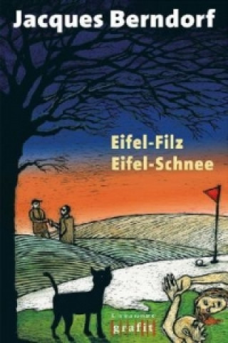 Eifel-Filz. Eifel-Schnee