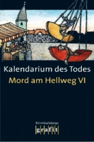 Mord am Hellweg. Kalendarium des Todes. Bd.6
